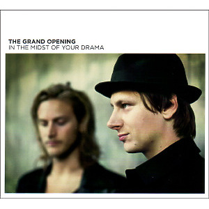Grand Opening,The - In The Midst Of Your Drama