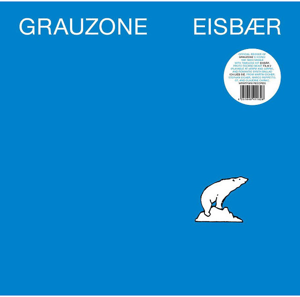 Grauzone - Eisbär (Ltd. Reissue, 45rpm)