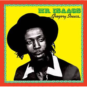Gregory Isaacs - Mr. Isaacs (Remastered)