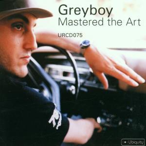 Greyboy - Mastered The Art