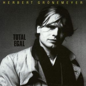 """Gr""""nemeyer,Herbert - Total Egal"""