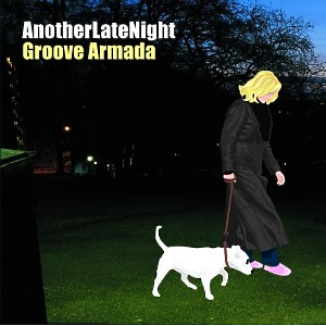 Groove Armada - Another Late Night