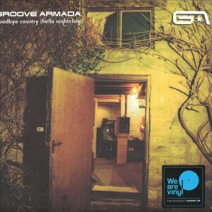 Groove Armada - Goodbye Copunty Hello Nightclub (3LP reissue)