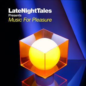 Groove Armada - Late Night Tales Presents Music For Plea