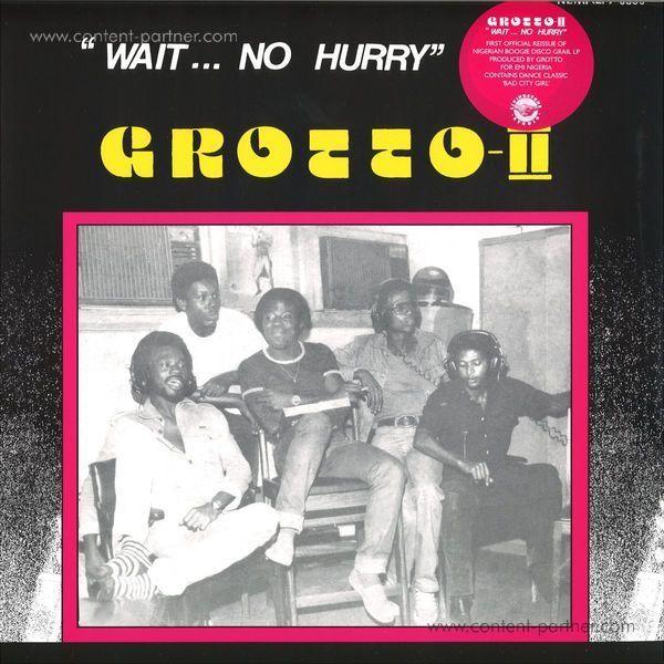 Grotto - Wait... No Hurry