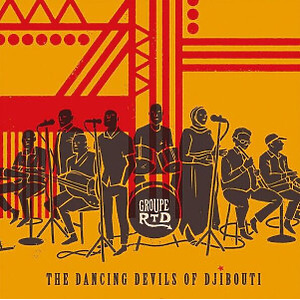 Groupe RTD - The Dancing Devils Of Djibouti (2LP)