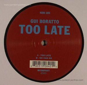 Gui Boratto - Too Late