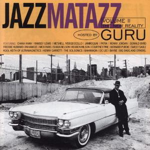 Guru - Jazzmatazz Vol.2-New Reality
