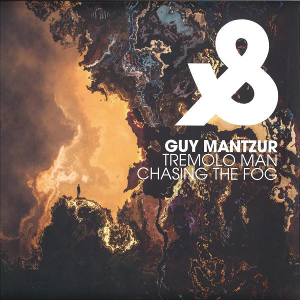 Guy Mantzur - Tremolo Man / Chasing The Fog
