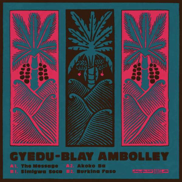 Gyedu-Blay Ambolley - The Message (Coloured Vinyl)