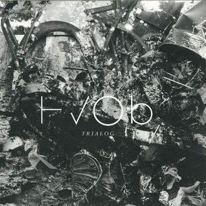 HVOB - Trialog (2LP+MP3)