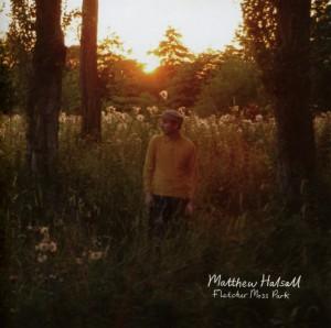 Halsall,Matthew - Fletcher Moss Park