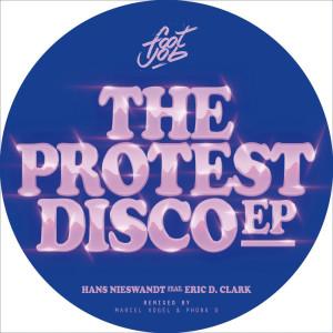 Hans Nieswandt feat. Eric D. Clark - The Protest Disco EP