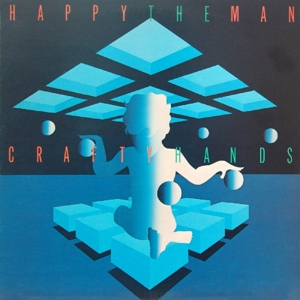 Happy The Man - Crafty Hands (Remastered Edition)