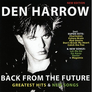Harrow,Den - Back From The Future-Greatest Hits & N