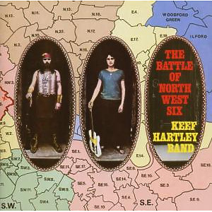 Hartley,Keef Band - The Battle Of North West Six