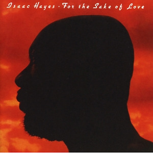 Hayes,Isaac - For The Sake Of Love (Remast.+Expanded)
