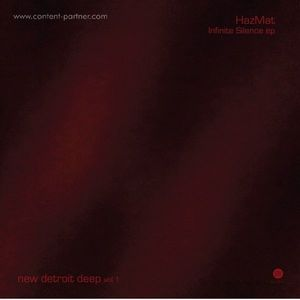 HazMat - Infinite Silence ep (New Detroit Deep Volume 1)