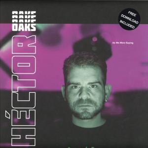 Héctor Oaks - As We Were Saying