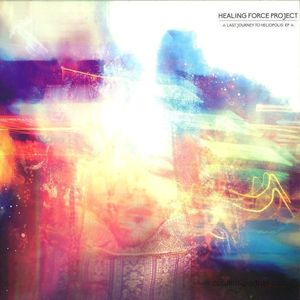 Healing Force Project - Last Journey to Heliopolis Ep