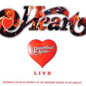 Heart - Dreamboat Annie-Live