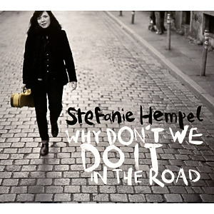 Hempel,Stefanie - Why Don't We Do It In The Road