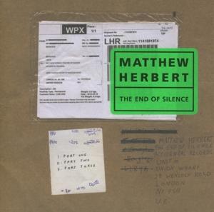 Herbert,Matthew - The End Of Silence