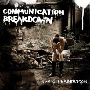 Herbertson,Craig - Communication Breakdown