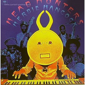 Herbie Hancock - Headhunters (Remastered)
