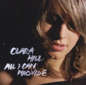 Hill,Clara - All I Can Provide