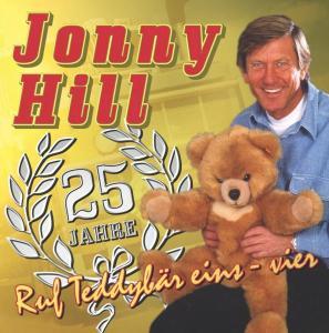 "Hill,Jonny - 25 Jahre Ruf Teddyb""r Eins-"
