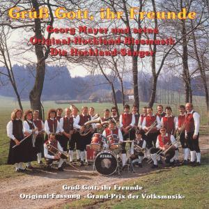 """Hochland-Blasmusik+S""""nger - Gr�á Gott,Ihr Freunde"""