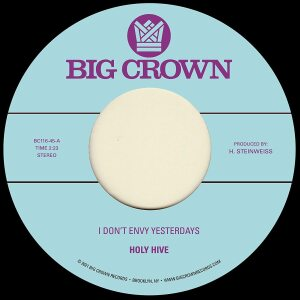 "Holy Hive - I Don't Envy Yesterdays / Color It Easy (7"")"