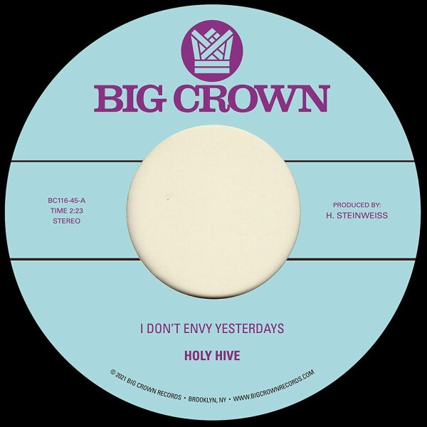 """Holy Hive - I Don't Envy Yesterdays / Color It Easy (7"""")"""