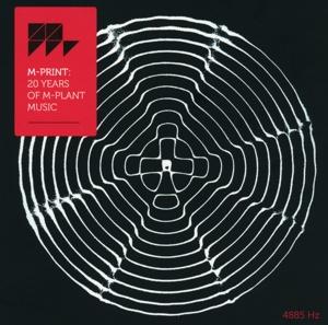 Hood,Robert - M-Print: 20 Years Of M-Plant