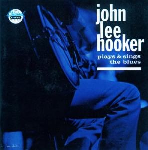 Hooker,John Lee - Plays & Sings The Blues