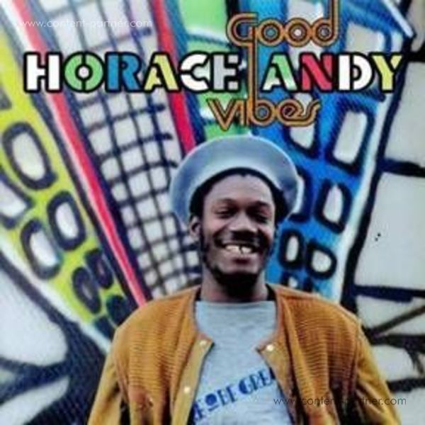 Horace Andy - Good Vibes (Remastered 2LP Gatefold)