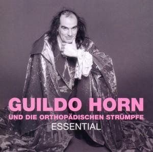 """Horn,Guildo & Die Orthop""""dischen Str�mpf - Essential"""