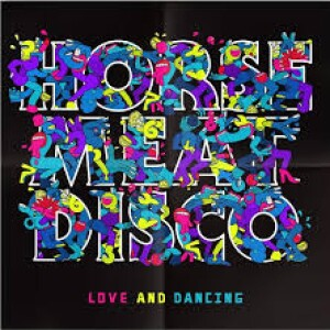 Horse Meat Disco - Love and Dancing (Pink 180g 2LP/Gatefold/+Poster)