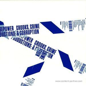 Horsepower Productions - Crooks, Crime & Corruption