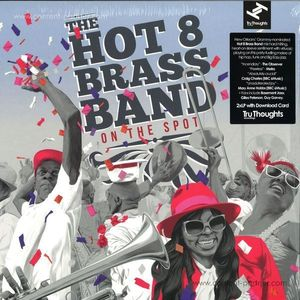 Hot 8 Brass Band - On The Spot (2LP+MP3)
