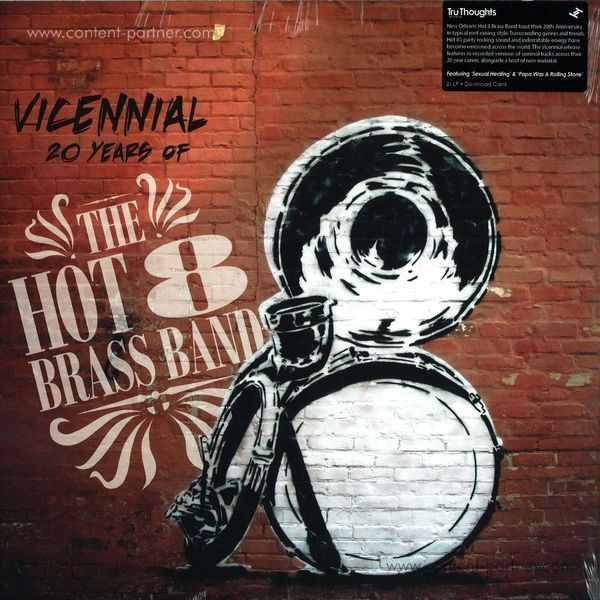 Hot 8 Brass Band - Vicennial: 20 Years of the Hot 8 Brass B
