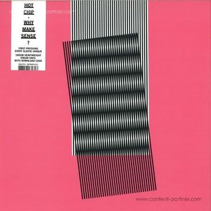 Hot Chip - Why Make Sense?