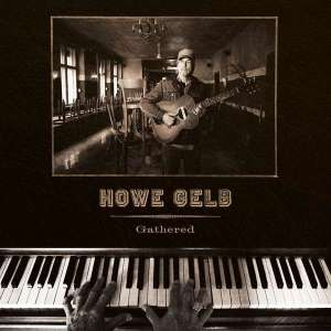 Howe Gelb - Gathered (LP)