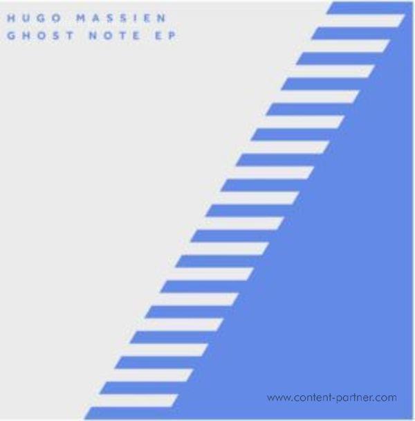 Hugo Massien - Ghost Note Ep