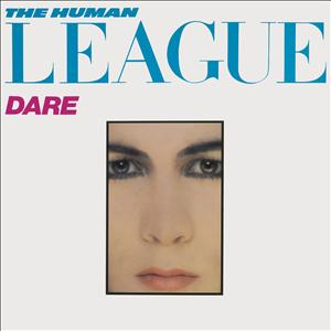 Human League,The - Dare (30th Anniversary Collection)