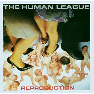 Human League,The - Reproduction (Remastered)