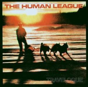 Human League,The - Travellogue (Remastered)