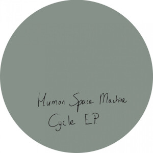 Human Space Machine - Cycle EP