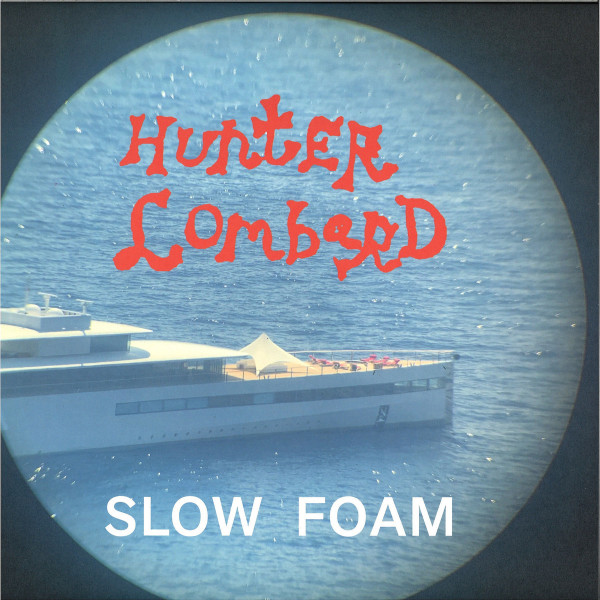 Hunter Lombard - Slow Foam